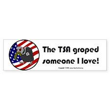 TSA/Someone Bumper Bumper Sticker