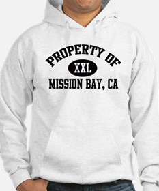 Property of MISSION BAY Hoodie
