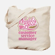 Customer Service Manager (Worlds Best) Tote Bag