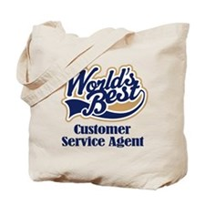 Customer Service Agent (Worlds Best) Tote Bag