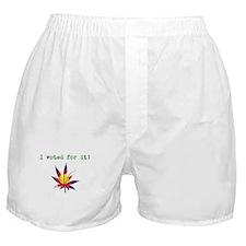 I voted Boxer Shorts
