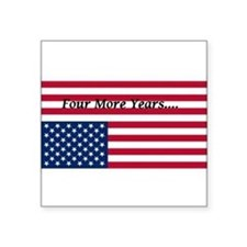 Four More Years of Obama - distress flag Square St