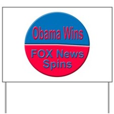 Obama Wins FOX News Spins Yard Sign