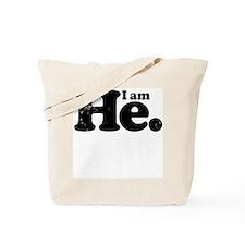 I am he. Tote Bag