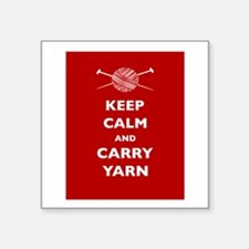 "Keep Calm Carry Yarn Square Sticker 3"" x 3"""