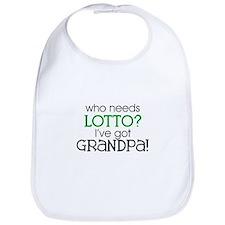 Who needs lotto? (Grandpa) Bib