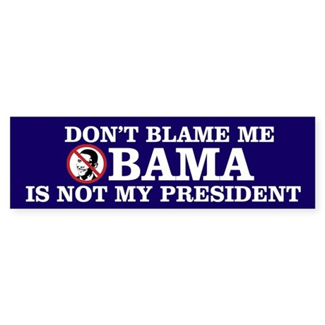 Dont Blame Me Sticker (Bumper)
