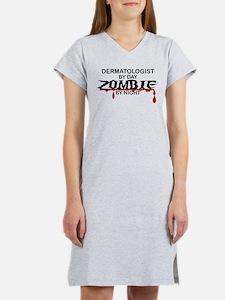 Dermatologist Zombie Women's Nightshirt