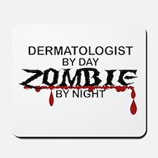 Dermatologist Zombie Mousepad