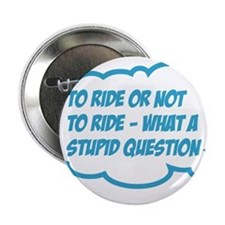 "ride 2.25"" Button"