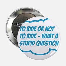 "ride 2.25"" Button"