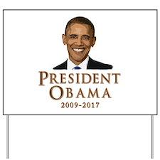 Obama 2009 - 2017 Yard Sign