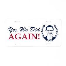 Obama Yes We Did Again V2 Color Aluminum License P