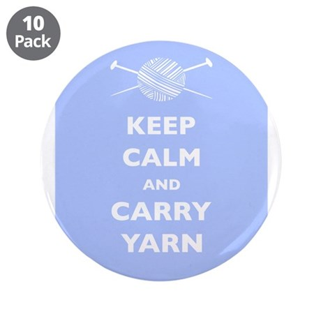 "Keep Calm Carry Yarn 3.5"" Button (10 pack)"