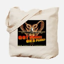Got Snakes On A Plane? Tote Bag