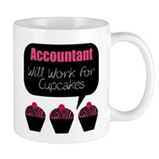 Accountant Will Work For Cupcakes Mug