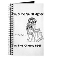 Im sure youll agree, Im the queen bee Journal