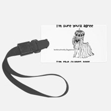 Im sure youll agree, Im the queen bee Luggage Tag