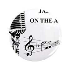 """Jazz on the air! 3.5"""" Button (100 pack)"""