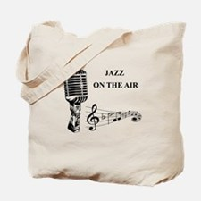 Jazz on the air! Tote Bag
