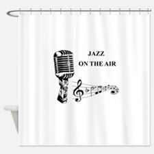 Jazz on the air! Shower Curtain