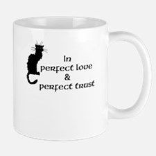 perfect love & trust Mug