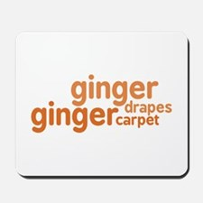 Ginger Drapes & Carpet Mousepad