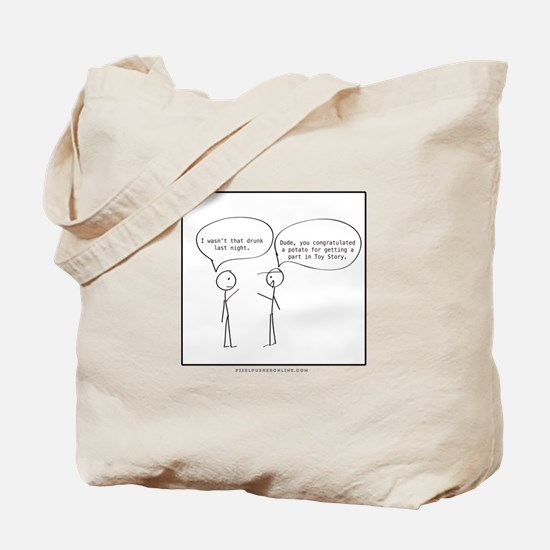 Not That Drunk Tote Bag
