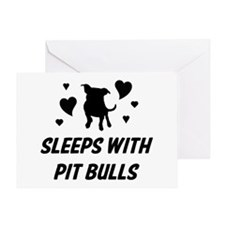 Sleeps with Pit Bulls Greeting Card
