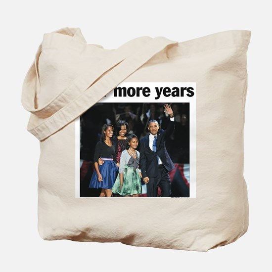 Four More Years: Obama 2012 Tote Bag
