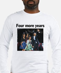 Four More Years: Obama 2012 Long Sleeve T-Shirt