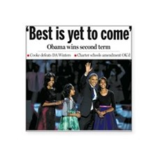 """Obama: Best is Yet to Come Square Sticker 3"""" x 3"""""""