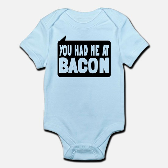 You Had Me At Bacon Infant Bodysuit