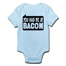 You Had Me At Bacon Onesie