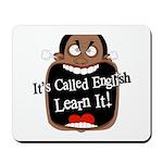 It's Called English [Dark] Mousepad