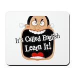 It's Called English [Light] Mousepad