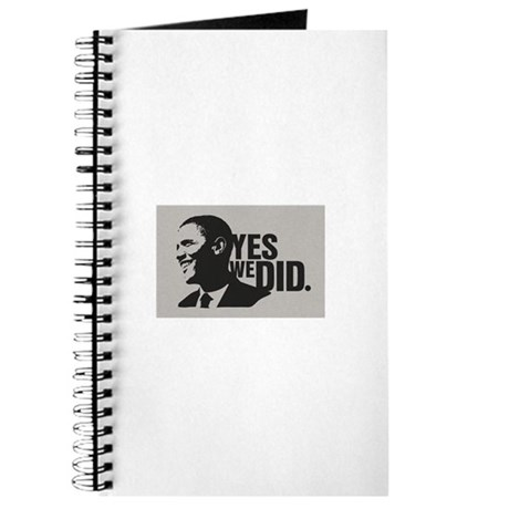 Yes we did. President Obama Journal