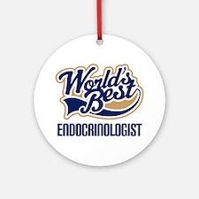 Endocrinologist (Worlds Best) Ornament (Round)