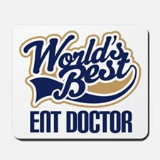 ENT Doctor (Worlds Best) Mousepad