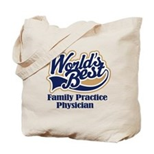Family Practice Physician (Worlds Best) Tote Bag