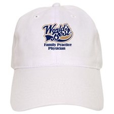 Family Practice Physician (Worlds Best) Baseball Cap