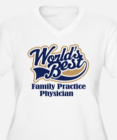 Family Practice Physician (Worlds Best) T-Shirt