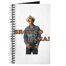 BRONCO BAMA!... aka Bronco Bomma & Bronco Obama Jo