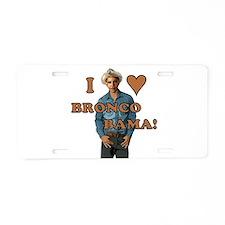 I LOVE BRONCO BAMA!... aka Bronco Obama Aluminum L