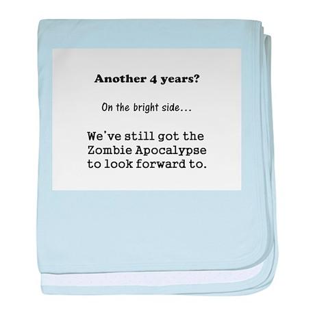 Looking forward to the Zombie Apocalypse. baby bla