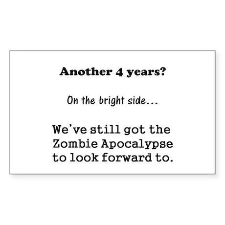 Looking forward to the Zombie Apocalypse. Sticker
