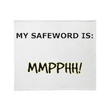 Safeword: MMPPHH! Throw Blanket