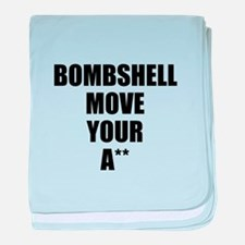 Bombshell move your ass baby blanket