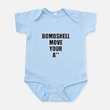 Bombshell move your ass Infant Bodysuit