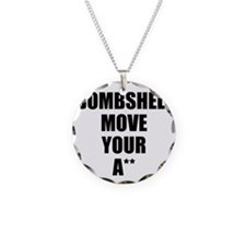 Bombshell move your ass Necklace